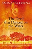 「The Devil That Danced on the Water: A Daughter's Memoir」のサムネイル画像