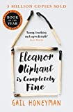 「Eleanor Oliphant is Completely Fine: Debut Sunday Times Bestseller and Costa First Novel Book Award ...」のサムネイル画像