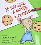 「If You Give a Mouse a Cookie (If You Give...)」のサムネイル画像