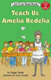 「Teach Us, Amelia Bedelia (I Can Read Level 2)」のサムネイル画像