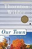 「Our Town: A Play in Three Acts (Perennial Classics)」のサムネイル画像