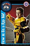 How to Be a Spy Kid 635語