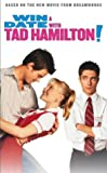 Win a Date With Tad Hamilton
