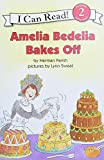 「Amelia Bedelia Bakes Off (I Can Read Level 2)」のサムネイル画像