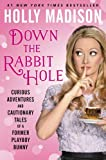 「Down the Rabbit Hole: Curious Adventures and Cautionary Tales of a Former Playboy Bunny」のサムネイル画像