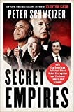 「Secret Empires: How the American Political Class Hides Corruption and Enriches Family and Friends」のサムネイル画像