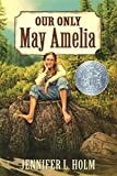 Our Only May Amelia (Harper Trophy Books) (ペーパーバック)