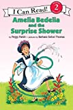 「Amelia Bedelia and the Surprise Shower (I Can Read Level 2)」のサムネイル画像