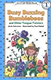 Busy Buzzing Bumblebees and Other Tongue Twisters 321語