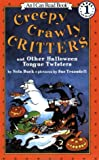 Creepy Crawly Critters and Other Halloween Tongue Twisters 159語