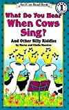 What Do You Hear When Cows Sing? And Other Silly Riddles 217語