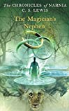 The Magician's Nephew (Chronicles of Narnia, Book 1)