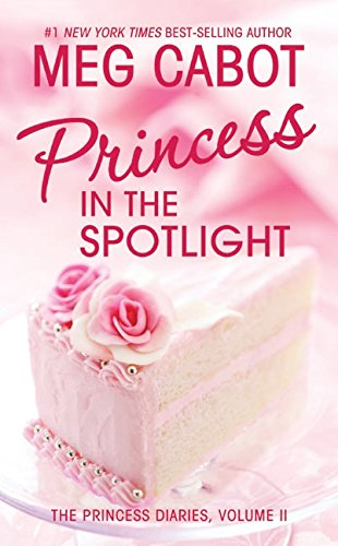 Princess in the Spotlight (Princess Diaries)