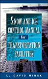 Snow and Ice Control Manual for Transportation Facilities (Construction Series)by David Croney, Paul Croneyby Paul Stephen Dempsey, Andrew R. Goetz, Joseph S. Szyliowiczby Roger Brockenbrough, Jr.,Kenneth Boedeckerby Richard de Neufville, Amedeo Odoniby Robert Horonjeff, Francis McKelveyby Carl L. Monismith, Rita B. Leahy, John A. Epps
