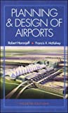 Planning and Design of Airports, 4/eby David Croney, Paul Croneyby Paul Stephen Dempsey, Andrew R. Goetz, Joseph S. Szyliowiczby Roger Brockenbrough, Jr.,Kenneth Boedeckerby Richard de Neufville, Amedeo Odoniby Robert Horonjeff, Francis McKelvey