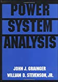 Power System Analysis (McGraw-Hill Series in Electrical and Computer Engineering)by John Grainger Professor of Electrical and Comptuer Engineering, William Stevenson  Jr.