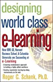 Designing World-Class E-Learning