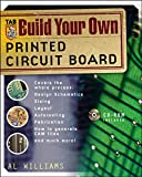 Build Your Own Printed Circuit Boardby David Boswell, Martin Wickhamby Clyde Coombs, Happy Holden
