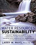 Water Resources Sustainabilityby Joseph Cascio, Gayle Woodside, Philip Mitchell