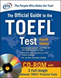 Official Guide to the TOEFL Test With CD-ROM, 4th Edition (Official Guide to the Toefl Ibt)by Tanya Lapointe, Denis Villeneuve