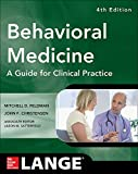 Behavioral Medicine: A Guide for Clinical Practice, 3e (Lnage)