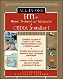 HTI+ Home Technology Integration and CEDIA Installer I All-in-One Exam Guideby Ron Gilster, Helen Heneveld