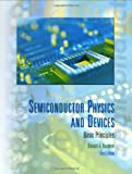Semiconductor Physics And Devices (McGraw-Hill Series in Electrical and Computer Engineering)by Stephen P. Timoshenko, J. Gereby Victor L. Streeter, E. Benjamin Wylieby Warren Young, Richard Budynasby William Smith, Javad Hashemi