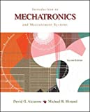 Introduction to Mechatronics & Measurement Systems (McGraw-Hill Series in Mechanical Engineering)by David G. Alciatore, Michael B. Histand