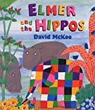 「Elmer and the Hippos (Elmer Picture Books)」のサムネイル画像