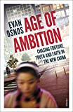 「Age of Ambition: Chasing Fortune, Truth and Faith in the New China」のサムネイル画像