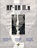 """HP-UX 11.x System Administration """"How To"""" Book (2nd Edition) (HP Professional Series)"""