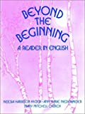 Beyond the Beginning: A Reader in English