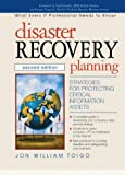 Disaster Recovery Planning: Strategies for Protecting Critical Information
