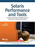 Solaris™ Performance and Tools: DTrace and MDB Techniques for Solaris 10 and OpenSolaris (Oracle Solaris Series)