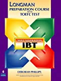 Longman Preparation Course for the Toefl Test: Next Generation (Ibt) With Answer Key Without Cd-rom