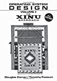 Operating System Design: The XINU Approach, Volume 1,  PC Edition (Prentice-Hall Software Series)