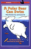 A Polar Bear Can Swim: What Animals Can and Cannot Do 210語