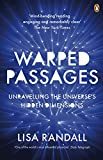 Warped Passages (Penguin Press Science S.)