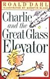 Charlie and the Great Glass Elevator (Puffin Novels)