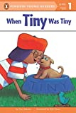 When Tiny Was Tiny (Puffin Easy-to-Read Level 1)
