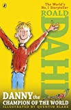 Roald Dahl Danny the Champion of the World