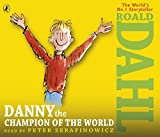 「Danny the Champion of the World (Audio Book)」のサムネイル画像