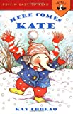 Here Comes Kate 424語