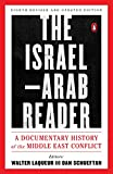 「The Israel-Arab Reader: A Documentary History of the Middle East Conflict: Eighth Revised and Update...」のサムネイル画像