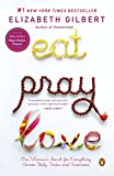 Eat, Pray, Love: One Woman's Search for Everything Across Italy, India and Indonesia (international export edition)