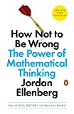 「How Not to Be Wrong: The Power of Mathematical Thinking」のサムネイル画像