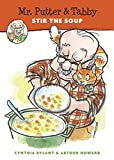 Mr. Putter & Tabby Stir the Soup (Mr. Putter and Tabby)