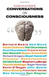 Conversations on Consciousness: Interviews with Twenty Minds