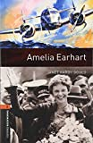 「Oxford Bookworms Library: Level 2: Amelia Earhart」のサムネイル画像