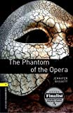 The Phantom of the Opera: 400 Headwords (Oxford Bookworms ELT)